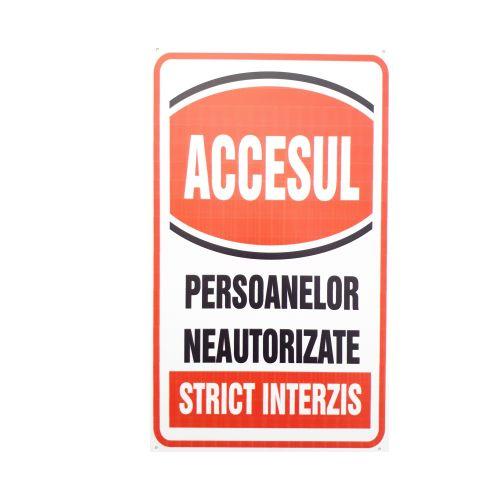 """Indicator plastic """"Accesul persoanelor neautorizate interzis"""""""
