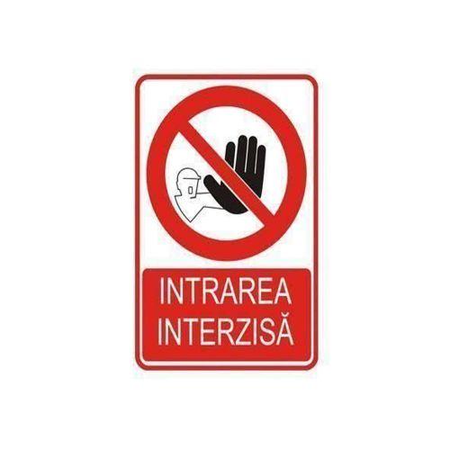"Indicator plastic ""Intrarea interzisa"" 200 x 300 mm"